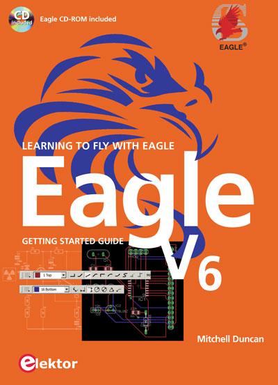 Neues EAGLE-Buch (inkl. Software-CD) jetzt zum Angebotspreis FREI HAUS bestellen