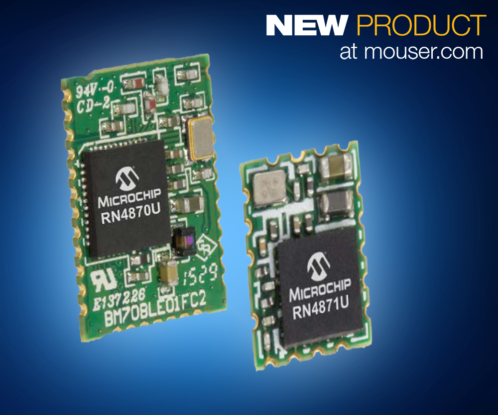 The Microchip RN4870 and RN4871 modules, available from Mouser Electronics, deliver up to 2.5 times the data throughput improvement over previous-generation products based on the Bluetooth 4.0 standard.